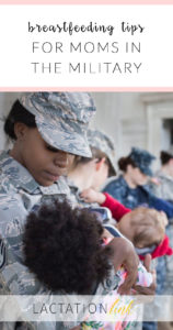 How to get breastfeeding support in the military plus other useful tips for military moms!
